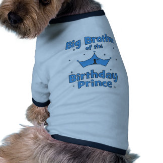 Big Brother of the 1st Birthday Prince Pet Shirt