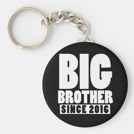 Big brother since 2016 key ring