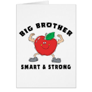 Big Brother Smart & Strong Greeting Card