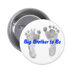 Big Brother to Be 6 Cm Round Badge