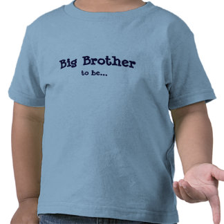 Big Brother to be... Tshirts