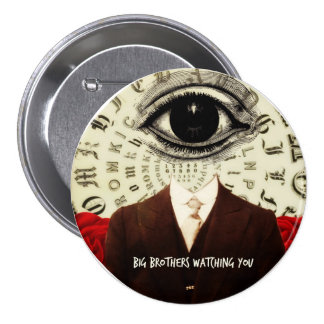 Big Brothers Watching You 7.5 Cm Round Badge
