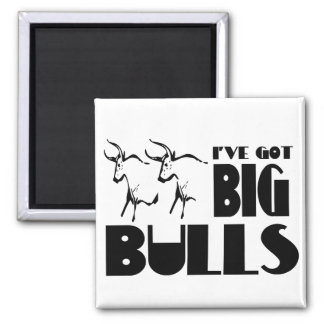 Big Bulls - Funny Farmer Square Magnet