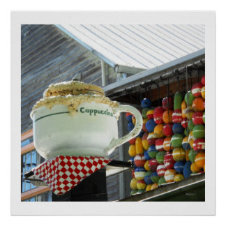 Big Cappuccino Coffee Cup Sculpture Photo Key West Poster
