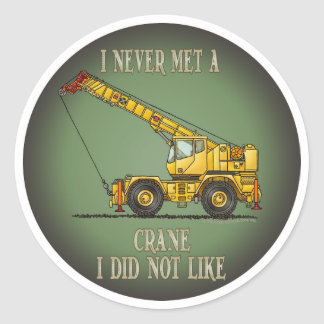 Big Crane Operator Quote Kids Sticker