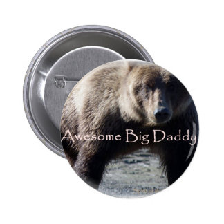 Big Daddy brown Bear Gift Collection 6 Cm Round Badge