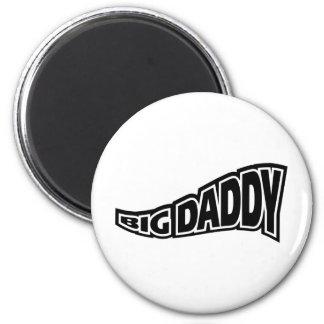 Big Daddy - Popular Culture Slang Refrigerator Magnets