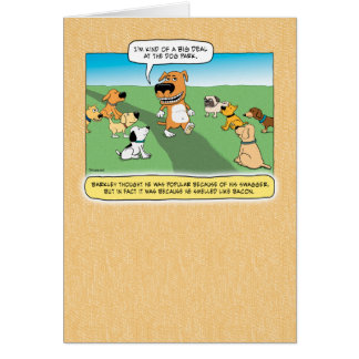 Big Deal at the Dog Park funny birthday card