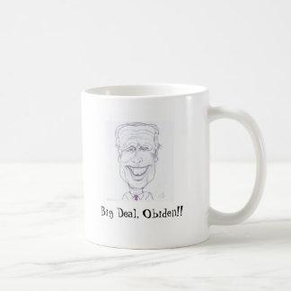 Big Deal, Obiden!!... Basic White Mug
