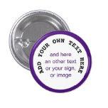 Big Dot white + your backg., text & ideas 3 Cm Round Badge