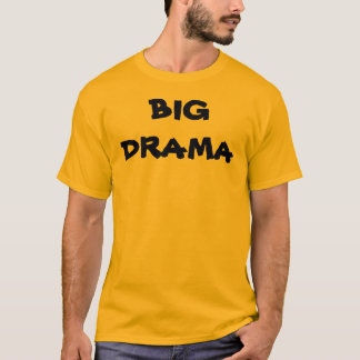 BIG DRAMA with KBP website on back & walking masks T-Shirt