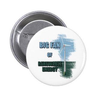 Big fan of renewable energy 6 cm round badge