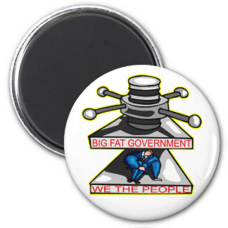Big Fat Government Is Crushing We The People 6 Cm Round Magnet