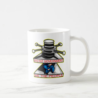 Big Fat Government Is Crushing We The People Mug