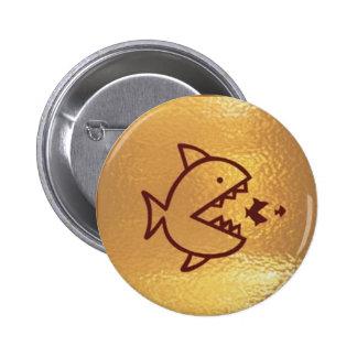 BIG fish eat  SMALL FISH 6 Cm Round Badge