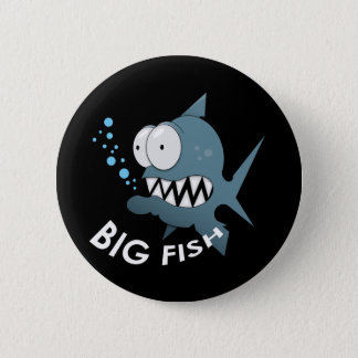 Big Fish - Standard, 2¼ Inch Round Button 6 Cm Round Badge