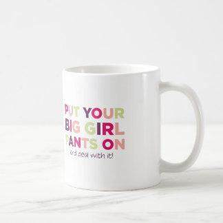 Big Girl Pants Quote - Mug