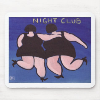 BIG GIRLS NIGHT OUT MOUSE PAD