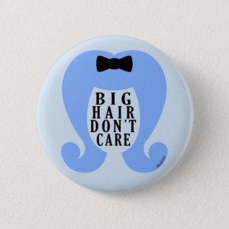 Big Hair Don't Care #Keuxties Pin