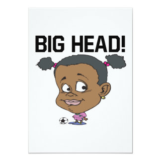Big Head 13 Cm X 18 Cm Invitation Card