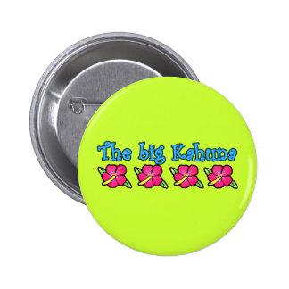 Big Kahuna Products 6 Cm Round Badge