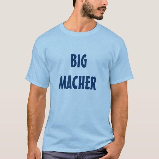 BIG MACHER YIDDISH T SHIRT