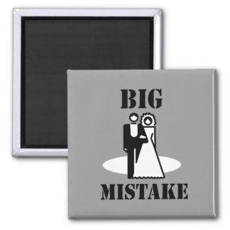 BIG MISTAKE T-shirts Magnet
