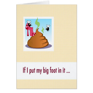 Big mouth apology card, put foot in it. card