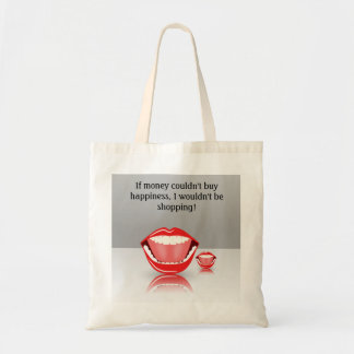 Big Mouth If Money Can't Buy Happiness Tote Bags Bags