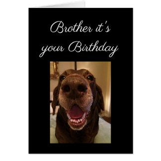 Big Nose Dog Funny Brother Birthday Love Dog Card