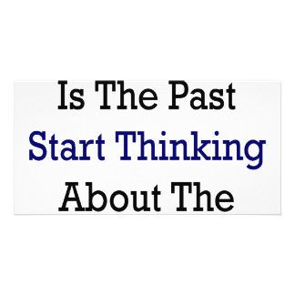 Big Oil Is The Past Start Thinking About The Futur Photo Card