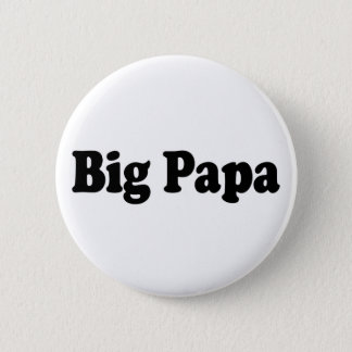Big Papa 6 Cm Round Badge