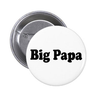 Big Papa 6 Cm Round Badge