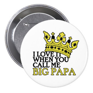 Big Papa 7.5 Cm Round Badge