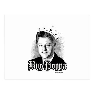 Big Poppa - Notorious Bill Clinton Postcard