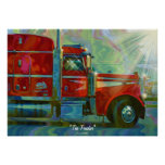 Big Rig Red FreightlinerTruck Driver's  Art Poster