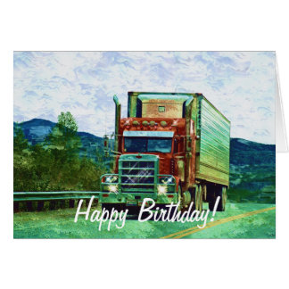 Big Rig Road-liner Truck-lover Birthday Card