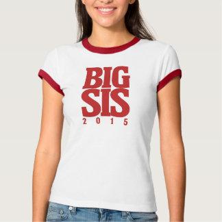Big Sis 2015 T-Shirt