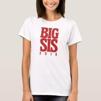Big sis 2016 T-Shirt