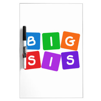 Big Sis message board Dry Erase White Board