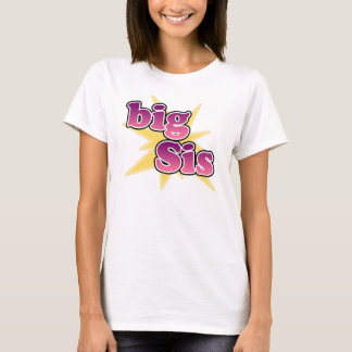 Big Sis T-Shirt
