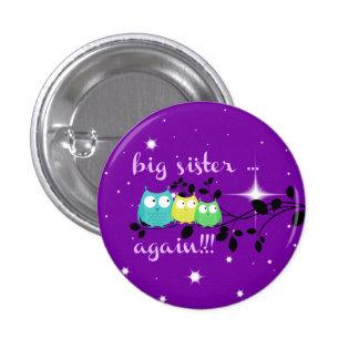 Big Sister ... AGAIN!!!  button! 3 Cm Round Badge