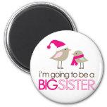 big sister birdies to be fridge magnet