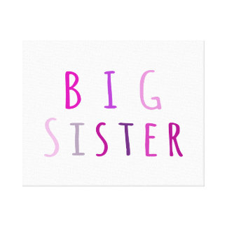 Big Sister in Pink Gallery Wrap Canvas