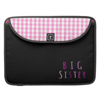 Big Sister in Pink Sleeve For MacBook Pro