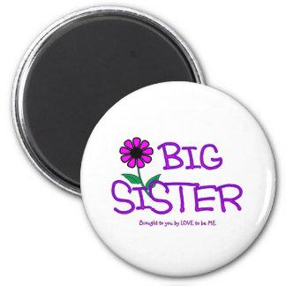BIG SISTER - LOVE TO BE ME FRIDGE MAGNET