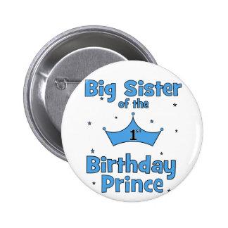 Big Sister of the 1st Birthday Prince! 6 Cm Round Badge