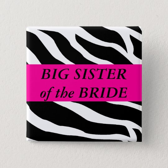 Big Sister Of The Bride 15 Cm Square Badge