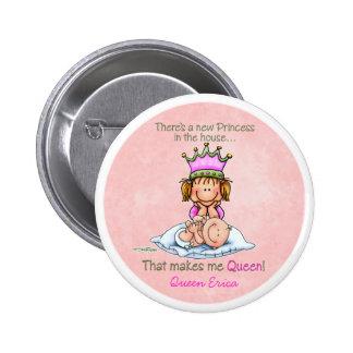 Big Sister - Queen of Princess 6 Cm Round Badge