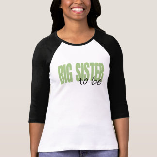 Big Sister To Be (Green Block Font) Tee Shirt